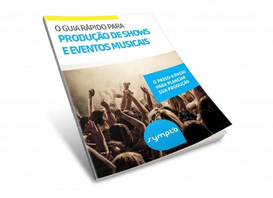[E-book #1] Como organizar um evento musical: O Guia passo a passo Sympla