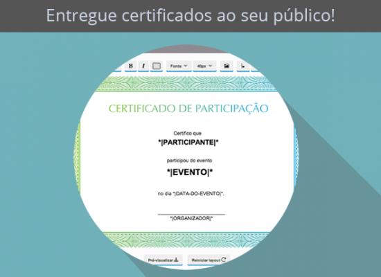 Gere certificados para os participantes do seu evento!