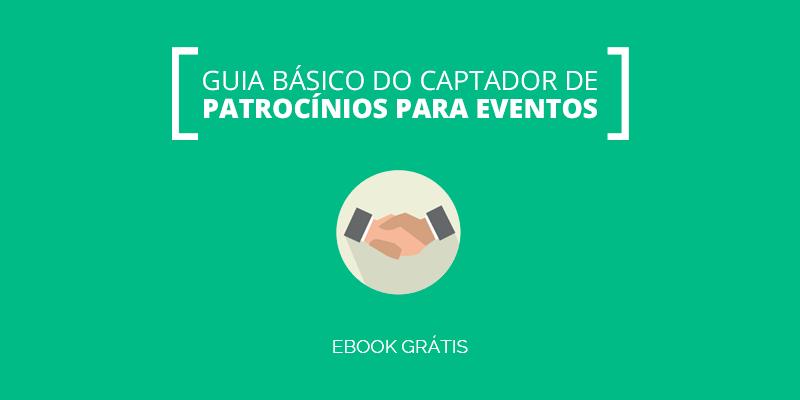 [E-book] Guia Básico do Captador de Patrocínios para Eventos