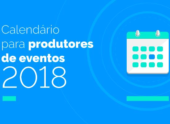 Planilha grátis: calendário 2018 para produtores de eventos