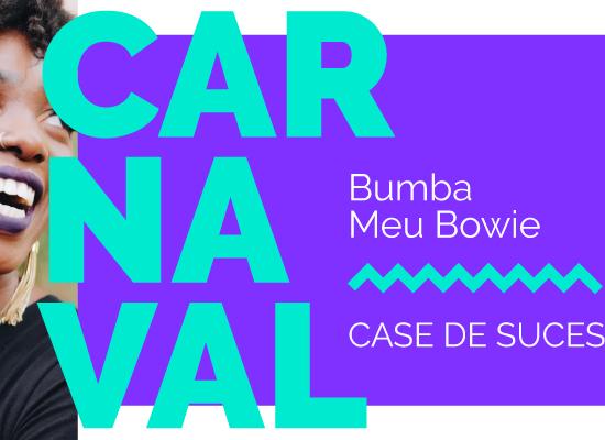 Bumba Meu Bowie: o carnaval do camaleão do rock