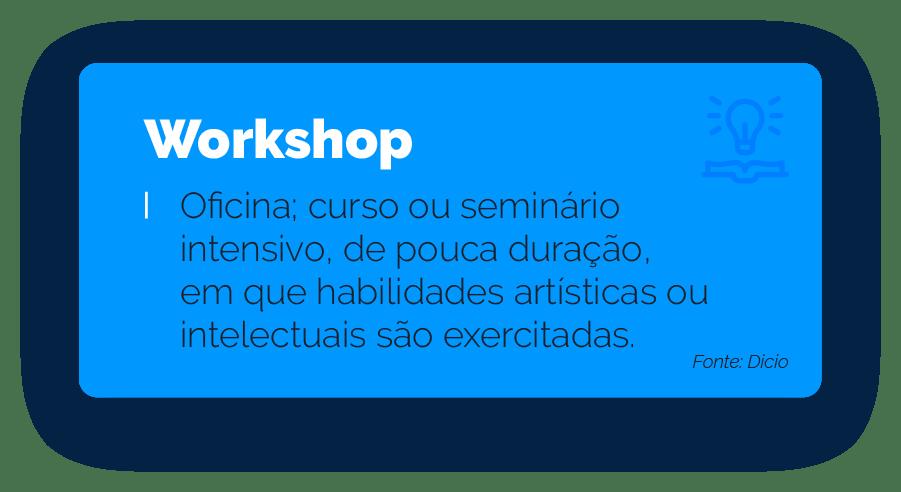 Significado Workshop